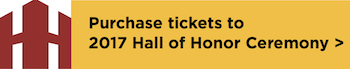 Hall of Honor 2017 Tickets